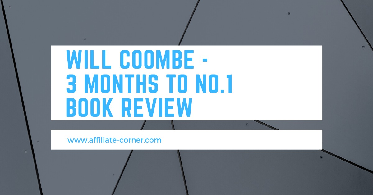 Will Coombe - 3 Months to No.1 Book Review